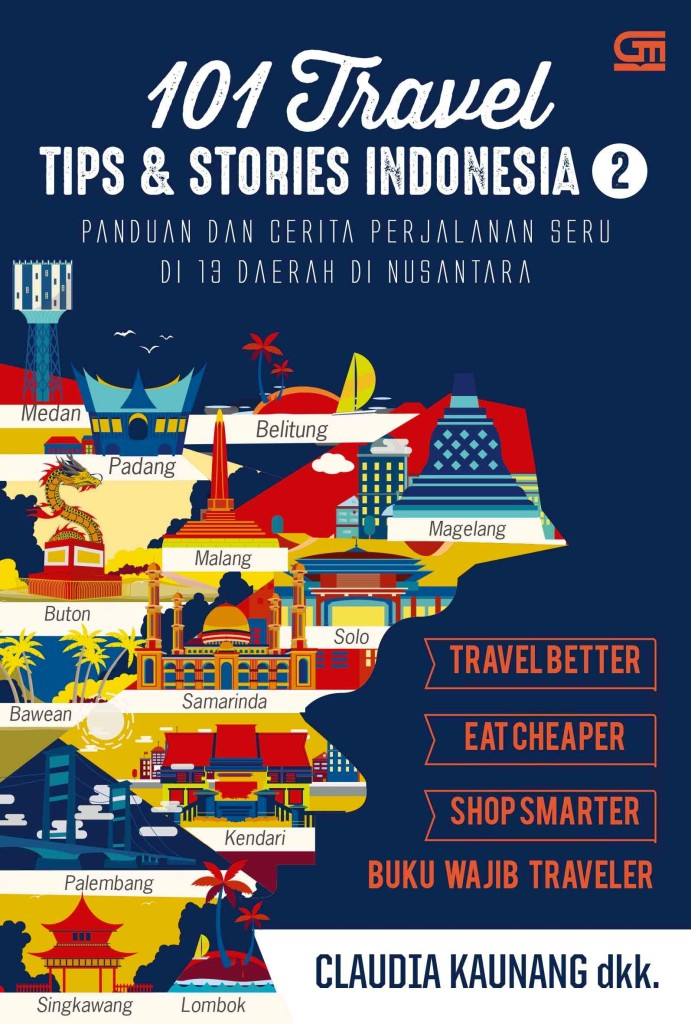 teks cover 101 Travel Tips & Stories Indonesia Buku 1_100317.indd